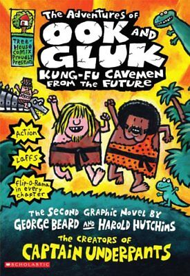 The Adventures of Ook and Gluk, Kung-Fu Cavemen from the Future,PB,Dav Pilkey -