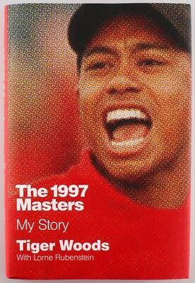 "TIGER WOODS - Signed ""The 1997 Masters - My Story"" Hardcover Book"