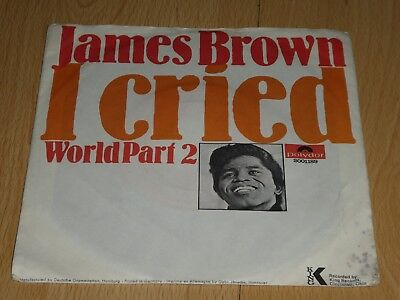 """7"""" Single: James Brown – I Cried / World Part 2"""