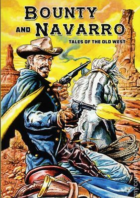 Bounty and Navarro: Tales of the Old West GN (Caliber) #1-1ST 2017 NM
