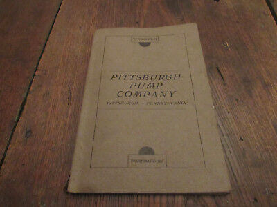 1917 Pittsburgh Pump Co. Catalog Pa Wood Well Cistern Pumping Jack Barrel Tank