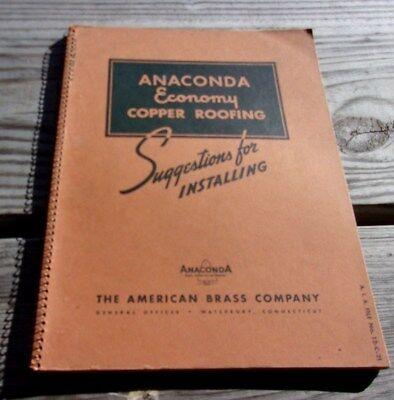 1937 Anaconda Economy Copper Roofing Suggestions for Installing (First Edition)