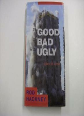The Good, The Bad and The Ugly: Cities in Crisis,Rod Hackney,Fay Sweet,Lord Sca