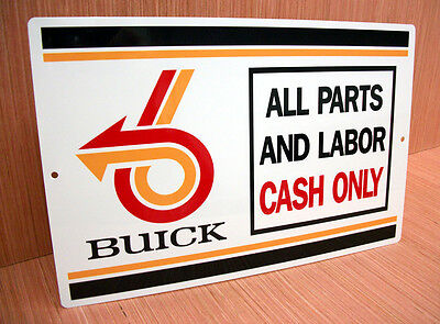 Buick Parts & Labor Cash Only Sign Grand National T Type Gnx Turbo 3.8 Regal