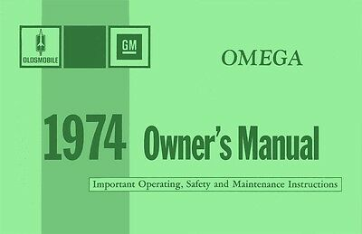 1974 Oldsmobile Omega Owners Manual User Guide Reference Operator Book Fuses OEM
