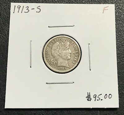 1913-S U.s. Barber Dime ~ Fine Condition ~ Better Date! $2.95 Max Shipping! C128