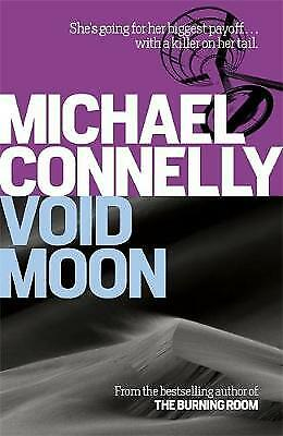 Void Moon, Connelly, Michael