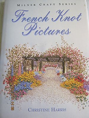 Embroidery French Knot Pictures By Christine Harris 59 Page Book