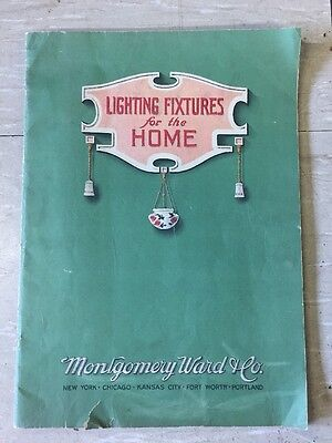 """1930sCatalog - """"  Lighting Fixtures For The Home """" Montgomery Ward & Co"""