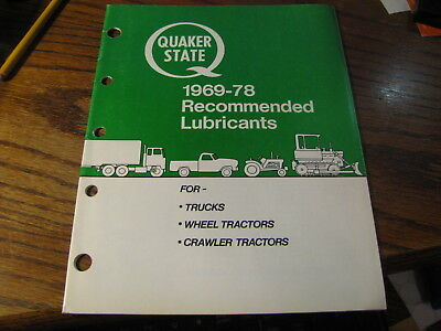 Quaker State 1969 - 78 Recommended Lubricants For Trucks Wheel Tractors  Flat #U