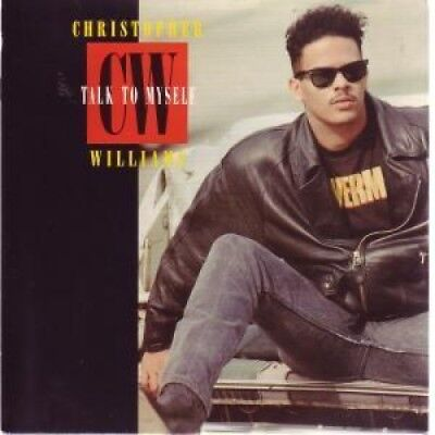 "CHRISTOPHER WILLIAMS Talk To Myself 7"" VINYL UK Geffen 1989 3 Track B/W Dub"