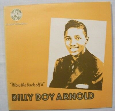 1 LP  BILLY BOY ARNOLD   Blow The Back Off It   1975