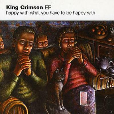 King Crimson Happy With What You Have To Be Happy... CD  (CDLP) UK promo