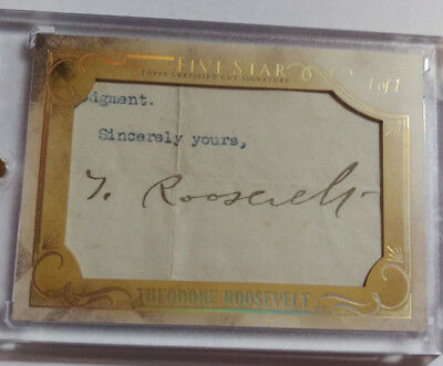 2016 Theodore Teddy Roosevelt 1/1 Cut Signature Topps Five Star 26th President