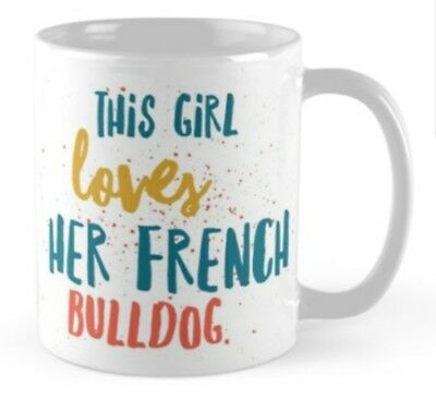 French Bulldog Mug cup birthday gift present for any Lover of French bulldogs.