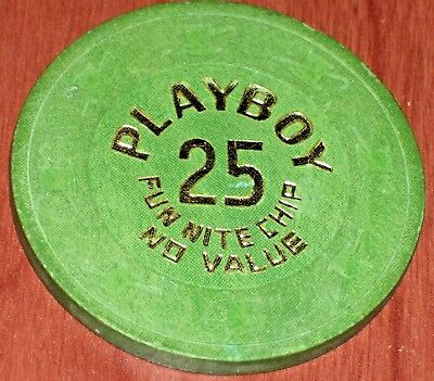 $25 Play Nite Gaming Chip From The Playboy Casino In Atlantic City
