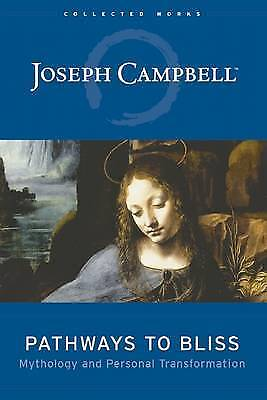 Pathways to Bliss, Campbell, J.