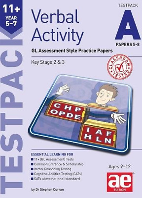 11+ Verbal Activity Year 5-7 Testpack A Papers 5-8: GL Assessment Style Practice