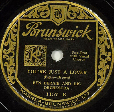 Schellackplatte - Ben Bernie - You're Just A Lover / You Are My Heart's Delight