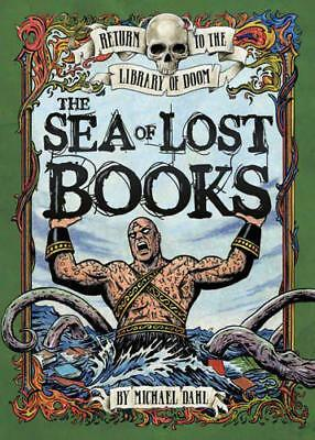 The Sea of Lost Books (Return to the Library of Doom) by Michael Dahl   Paperbac