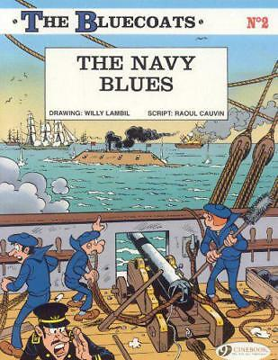 Bluecoats, The Vol.2: The Navy Blues by Cauvin, Lambil   Paperback Book   978190
