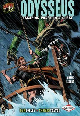 Odysseus: Escaping Poseidon's Curse (Graphic Myths and Legends) by Dan Jolley  