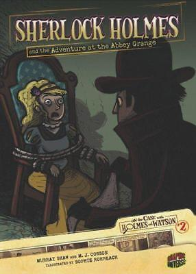 Sherlock Holmes and the Adventure at Abbey Grange (On the Case with Holmes and W