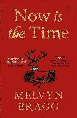 Now is the Time, Bragg, Melvyn, New