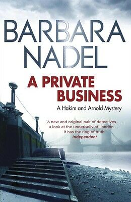 A Private Business: A Hakim and Arnold Mystery: 1 (Paperback), Nadel, Barbara, .