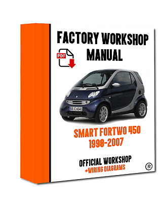 >> OFFICIAL WORKSHOP Manual Service Repair Smart Fortwo 450/451 1998 - 2007
