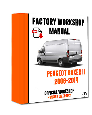 >> OFFICIAL WORKSHOP Manual Service Repair Peugeot Boxer II 2006 - 2014