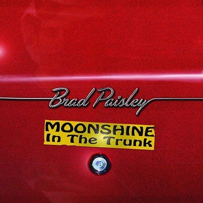 BRAD PAISLEY Moonshine In The Trunk CD BRAND NEW