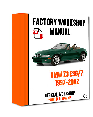 >> OFFICIAL WORKSHOP Manual Service Repair BMW Series Z3 E36/7 1997 - 2002