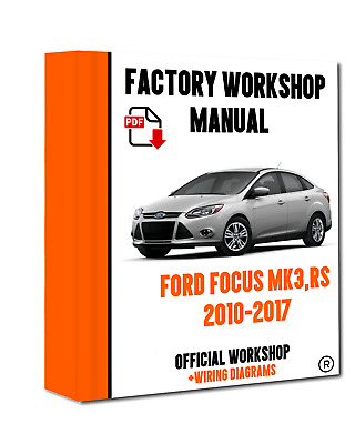 official workshop manual service repair for ford focus mk3 2010 rh picclick co uk ford focus rs mk3 service manual ford focus mk3 repair manual pdf
