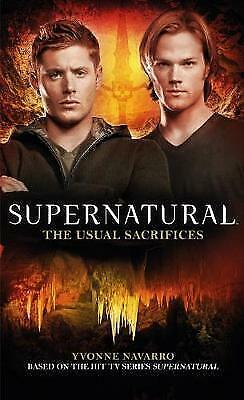 Supernatural: The Usual Sacrifices by Yvonne Navarro | Mass Market Paperback Boo