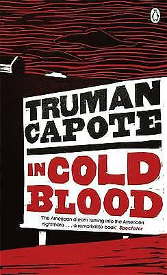In Cold Blood: A True Account of a Multiple Murd, Capote, Truman, New