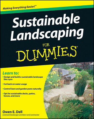 Sustainable Landscaping For Dummies, Dell, Owen E.