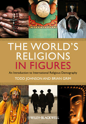 The World's Religions in Figures, Todd M. Johnson