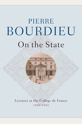 On the State, Bourdieu, Pierre