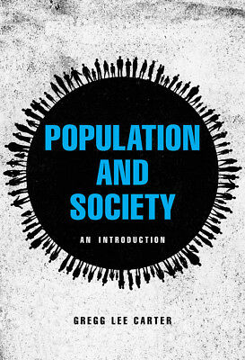 Population and Society, Carter, Gregg Lee, Ph.D.