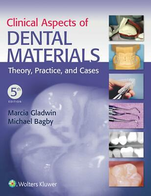Clinical Aspects of Dental Materials: Theory, Practice and Cases by Marcia Rdh E