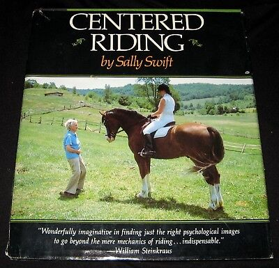 HORSE BOOK 1985 CENTERED RIDING PICTORIAL ILLUSTRATED GUIDEBOOK by SALLY SWIFT