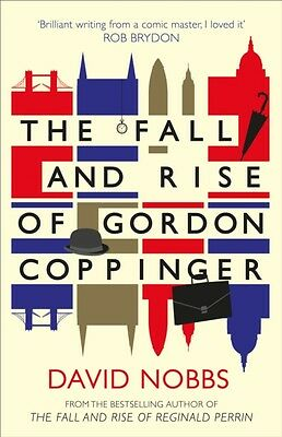 The Fall and Rise of Gordon Coppinger (Paperback), Nobbs, David, 9780007488872