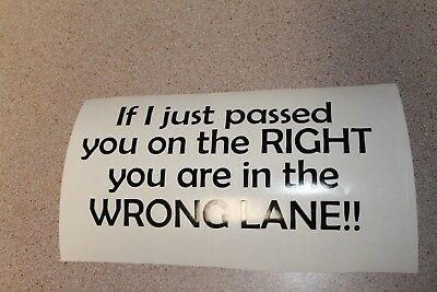 If i just passed you on the right Funny vinyl decal sticker