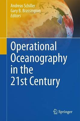 Operational Oceanography in the 21st Century - 9789400703315 DHL-Versand
