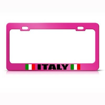 ITALY ITALIAN FLAG PINK COUNTRY Metal License Plate Frame Tag Holder Two Holes