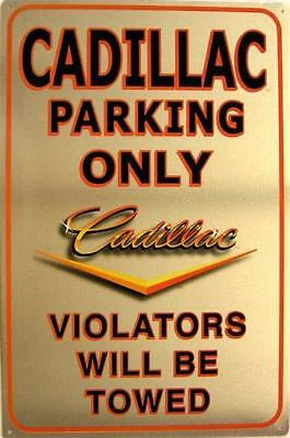 Cadillac Parking Only Violators Will Be Towed Classic Car Tin Sign