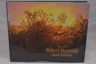 """""""The Art of Robert Reynolds: Quiet Journey"""" Hardcover Book (First Printing, 2006"""
