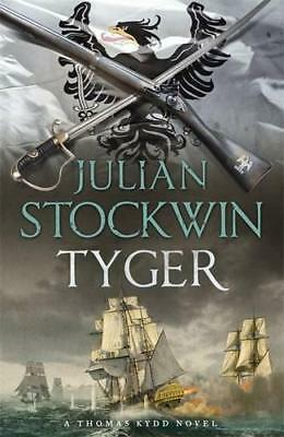 Tyger: Thomas Kydd 16 by Stockwin, Julian | Paperback Book | 9781444785425 | NEW