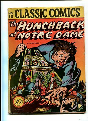 Classic Comics #18 The Hunchback of Notre Dame VINTAGE Golden Age 10c